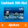 Penawaran Cermati - Promo Kartu Kredit Citibank Cashback 500rb