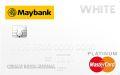 Maybank White MasterCard Platinum