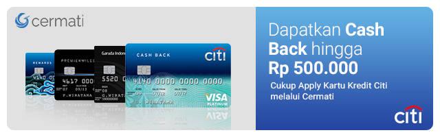 Kartu Kredit Citi - Promo Cashback up to Rp.500rb