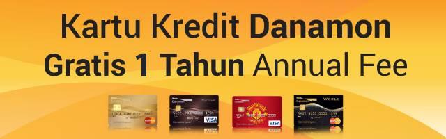 Kartu Kredit Danamon - Free iuran tahunan selama 1 tahun